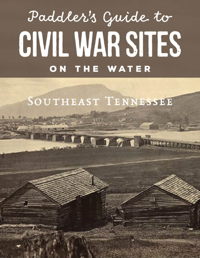 Paddler's Guide to Civil War Sites on the Water